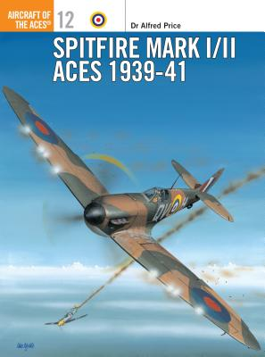 Spitfire Mark I/II Aces 1939 41 Cover Image