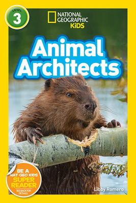 National Geographic Readers: Animal Architects (L3) Cover Image