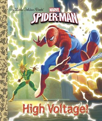 High Voltage! (Marvel: Spider-Man) (Little Golden Book) Cover Image