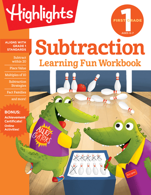 First Grade Subtraction (Highlights Learning Fun Workbooks) Cover Image