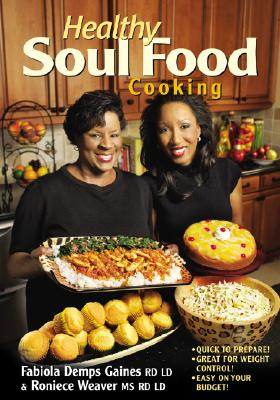 Healthy soul food cooking paperback pyramid books healthy soul food cooking cover image forumfinder Choice Image
