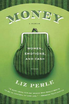 Money, A Memoir Cover