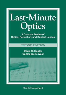 Last-Minute Optics: A Concise Review of Optics, Refraction, and Contact Lenses Cover Image