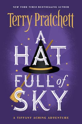 A Hat Full of Sky (Tiffany Aching #2) Cover Image