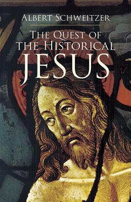 Cover for The Quest of the Historical Jesus