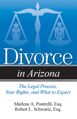 Divorce in Arizona: The Legal Process, Your Rights, and What to Expect Cover Image