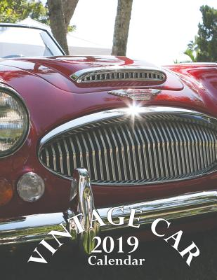 Vintage Car 2019 Calendar Cover Image