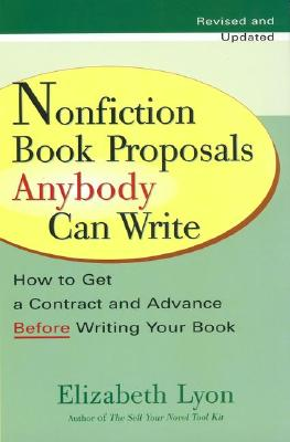 Nonfiction Book Proposals Anybody Can Write Cover