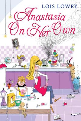Cover for Anastasia on Her Own (An Anastasia Krupnik story)