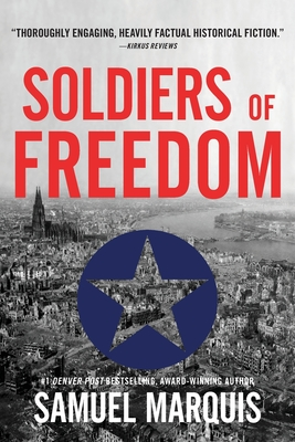 Soldiers of Freedom: The WWII Story of Patton's Panthers and the Edelweiss Pirates (World War Two #5) Cover Image