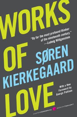 Works of Love (Harper Perennial Modern Thought) Cover Image