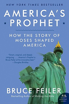 America's Prophet: How the Story of Moses Shaped America Cover Image