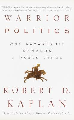 Warrior Politics: Why Leadership Requires a Pagan Ethos Cover Image