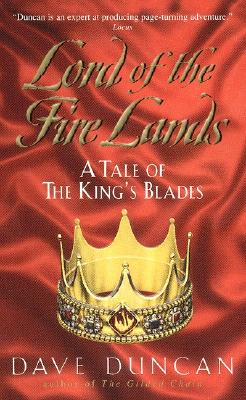 Lord of the Fire Lands:: A Tale of the King's Blades Cover Image