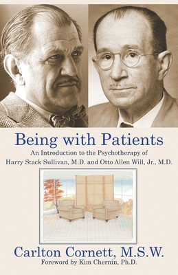 Being with Patients: An Introduction to the Psychotherapy of Harry Stack Sullivan, M.D. and Otto Allen Will, Jr., M.D. Cover Image
