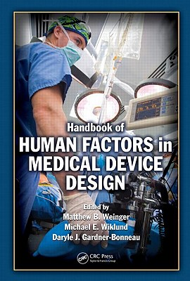 Handbook of Human Factors in Medical Device Design Cover Image