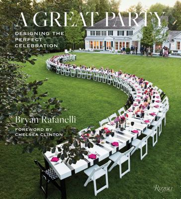 A Great Party: Designing the Perfect Celebration Cover Image