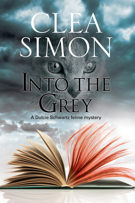 Into the Grey: A Feline-Filled Academic Mystery (Dulcie Schwartz Cat Mystery #10) Cover Image