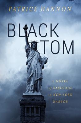 Black Tom: A Novel of Sabotage in New York Harbor Cover Image
