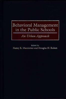 Behavioral Management in the Public Schools: An Urban Approach Cover Image