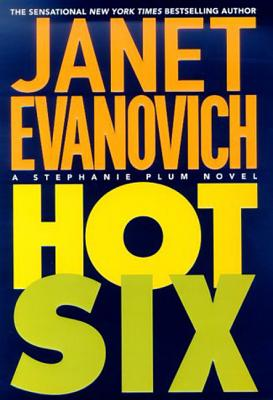 Hot Six: A Stephanie Plum Novel (Stephanie Plum Novels #6) Cover Image
