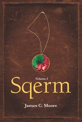 Sqerm: Volume I Cover Image