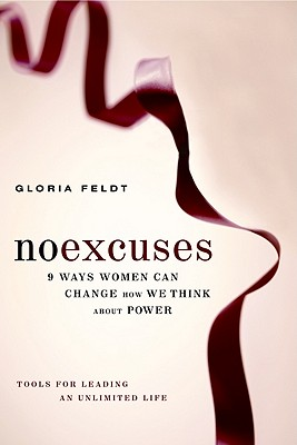 No Excuses: 9 Ways Women Can Change How We Think about Power Cover Image