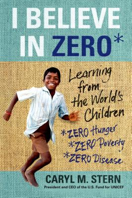 I Believe in ZERO: Learning from the World's Children Cover Image