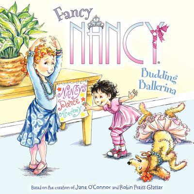 Fancy Nancy: Budding Ballerina Cover Image