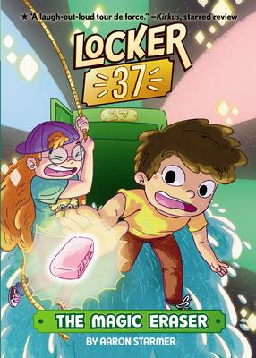 The Magic Eraser #1 (Locker 37 #1) Cover Image