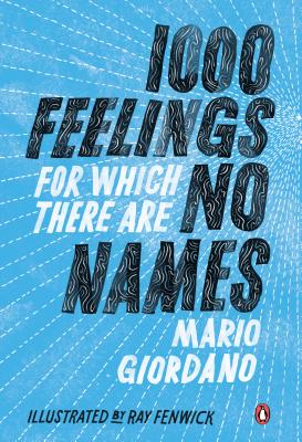 1,000 Feelings For Which There Are No Names
