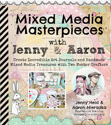 Mixed Media Masterpieces with Jenny & Aaron Cover