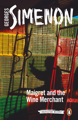 Maigret and the Wine Merchant (Inspector Maigret #71) Cover Image
