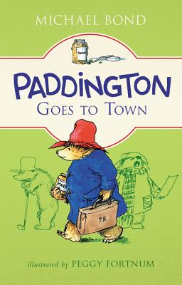 Paddington Goes to Town Cover Image