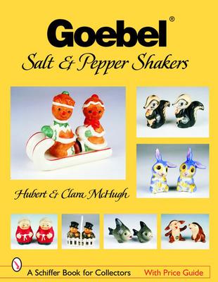 Goebel Salt & Pepper Shakers (Schiffer Book for Collectors) Cover Image
