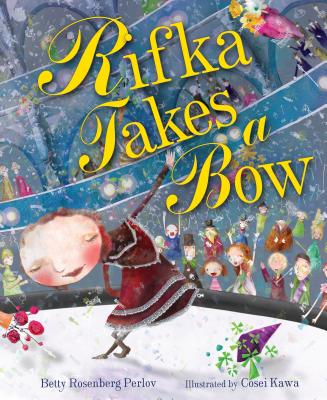 Rifka Takes a Bow (Kar-Ben Favorites) Cover Image