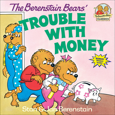 The Berenstain Bears' Trouble with Money Cover Image