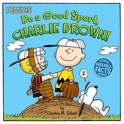 Be a Good Sport, Charlie Brown! (Peanuts) Cover Image