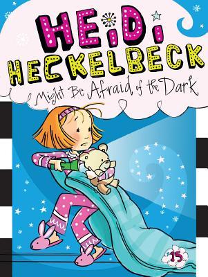 Heidi Heckelbeck Might Be Afraid of the Dark Cover Image