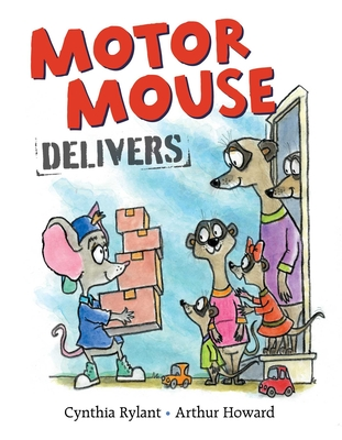Motor Mouse Delivers (Motor Mouse Books) Cover Image