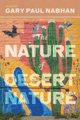 The Nature of Desert Nature (Southwest Center Series ) Cover Image