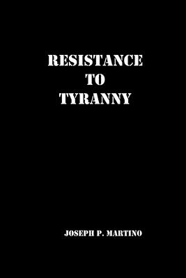 Resistance to Tyranny: A Primer Cover Image