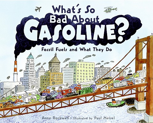 What's So Bad about Gasoline? Cover