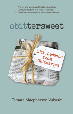obittersweet: Life Lessons from Obituaries Cover Image