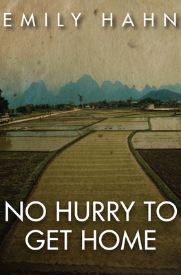Cover for No Hurry to Get Home