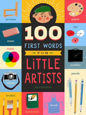 100 First Words for Little Artists Cover Image