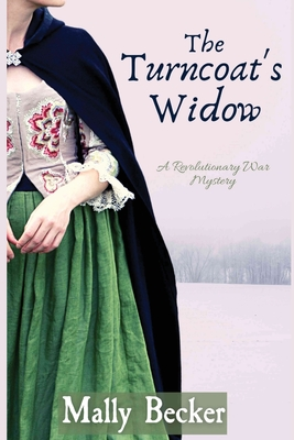 The Turncoat's Widow: A Revolutionary War Mystery Cover Image