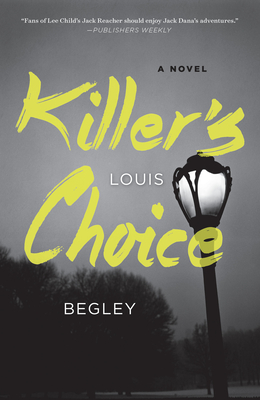 Killer's Choice: A Novel (Jack Dana #3) Cover Image