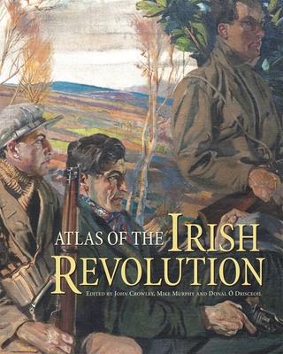 Atlas of the Irish Revolution Cover Image