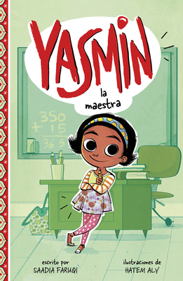 Yasmin la Maestra = Yasmin the Teacher Cover Image